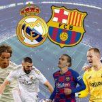 Link xem trực tiếp Barcelona gặp Real Madrid siêu kinh điển Ngày 2.3.2020