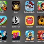 Subway Surf,PvZ 2,Bendy Chapter 2,Troll Quest Video Games,Boris and the Dark Survival,Hill Climb