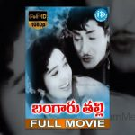 Bangaru Thalli Full Movie