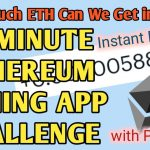 10 MINUTE ETHEREUM Gaming App Challenge   Get Free Ethereum Daily with Proof