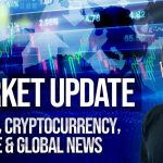 Bitcoin, Cryptocurrency, Finance & Global News – Market Update October 6th 2019