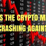 Why Is Crypto Market Crashing – When Will Cryptocurrency Market Recover