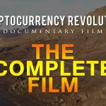 Cryptocurrency Revolution COMPLETE FILM | Frank Giustra, Frank Holmes & Marco Streng Bitcoin Doc