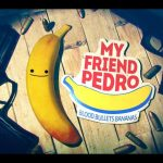 How to download My Friend Pedro for PC easy FREE !!!!