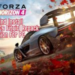 How to Download and Install FORZA Horizon 4 I FitGirl Repack + All DLCs Latest Version
