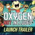 Oxygen Not Included (Oasis Planet) #1 Phiên Bản Mới !!!