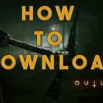 HOW TO DOWNLOAD OUTLAST 2 PC (MEGAUPLOAD)