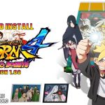 How To Install Naruto Shippuden Ultimate Ninja Storm 4 Road to Boruto Next Generations Version 1.08