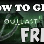 "*2019* How to download ""OUTLAST 2"" for FREE (NO TORRENT) (WIth DLC)"