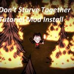 Don't Starve Together Install Mods (Cracked)