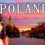 POLAND. an amazing country. 4k.波蘭國家之旅 – Facts About POLAND – Travel World