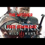 The Witcher 3 CRACKED FREE DOWNLOAD