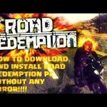 How To Download And Install ROAD REDEMPTION PC in (2019)