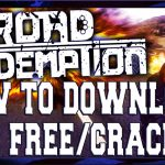 How to download Road Redemption for Free Download [Fully Cracked][Full HD]