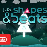 Just Shapes & Beats Release Date Announcement Trailer – Nintendo Switch