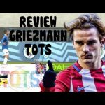 REVIEW GRIEZMANN TOTS GAMEPLAY