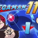 Mega Man 11: Back and Blastin' – PART 1 – Game Grumps