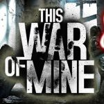 This War of Mine – The Little Ones | Let's play #8 | Giết người !