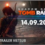 Shadow of the Tomb Raider | Gameplay Trailer [Vietsub]