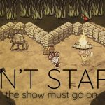 Don't Starve Together w/JoshDL SII Pt. 1 – The Show Must Go On